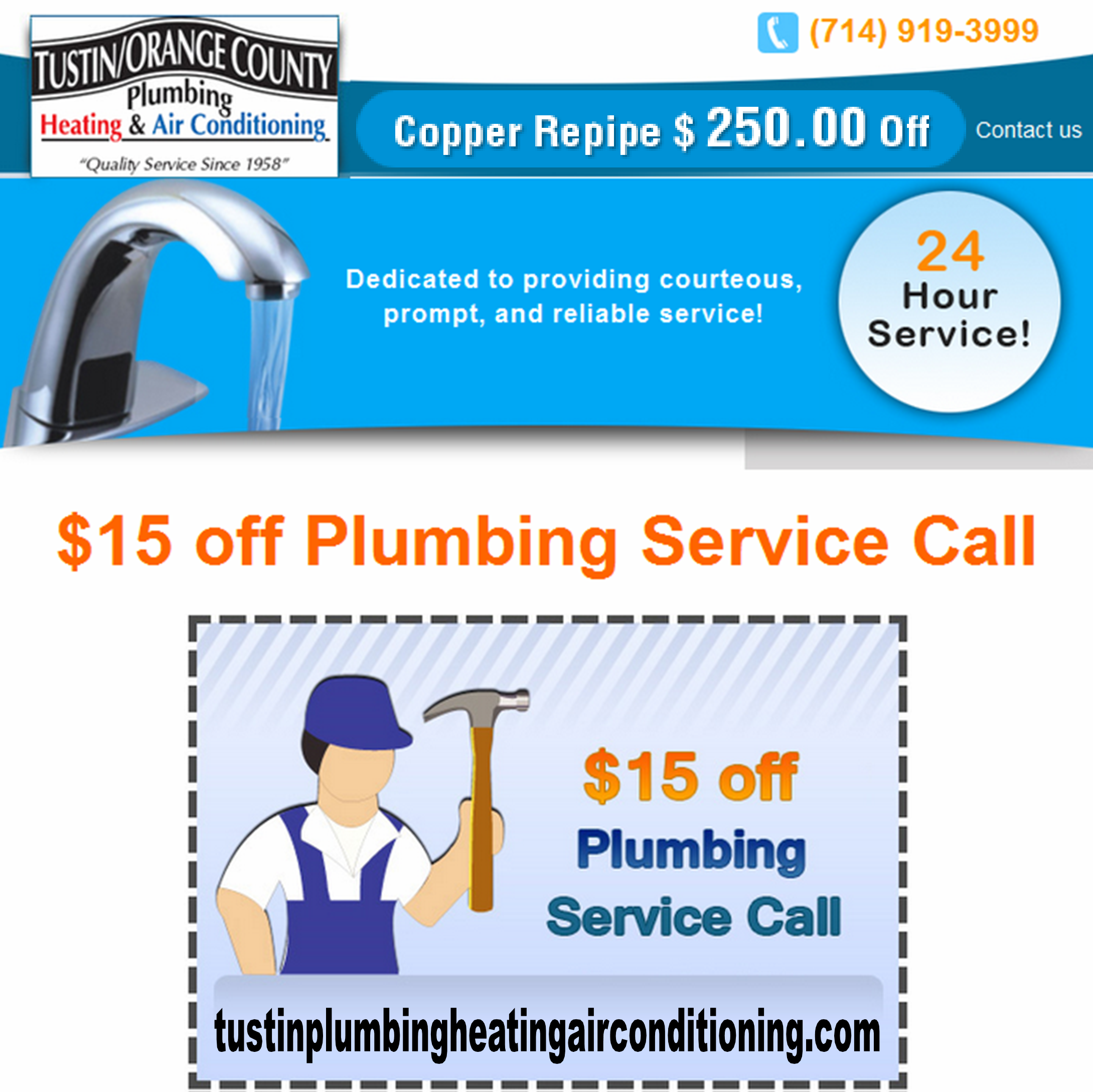 Discounts on 24 Hour Emergency Plumbing and all other Plumber Services in Tustin